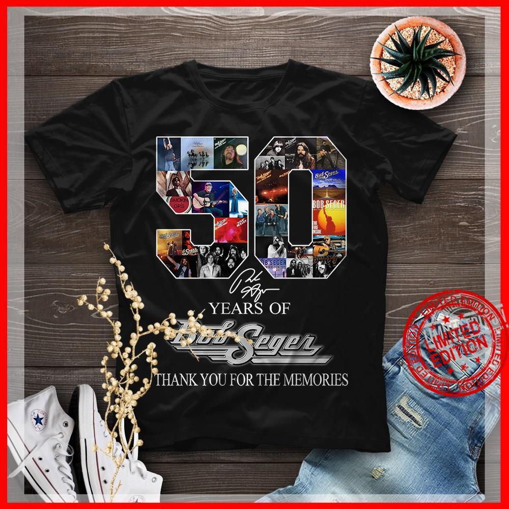 50 Years Of Bob Segen Thank You For The Memories Shirt