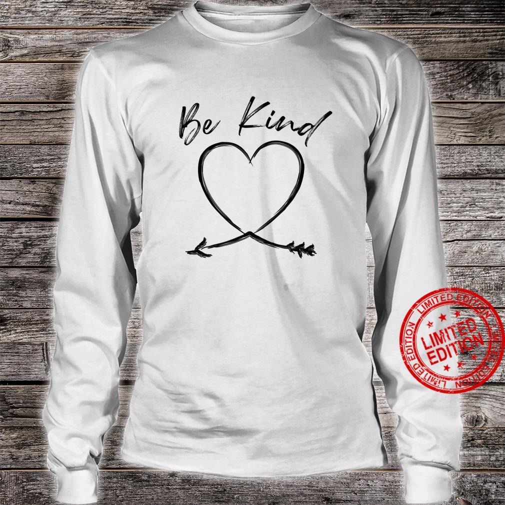 Be Kind Handwritten Heart Arrow Mother's Day Shirt long sleeved