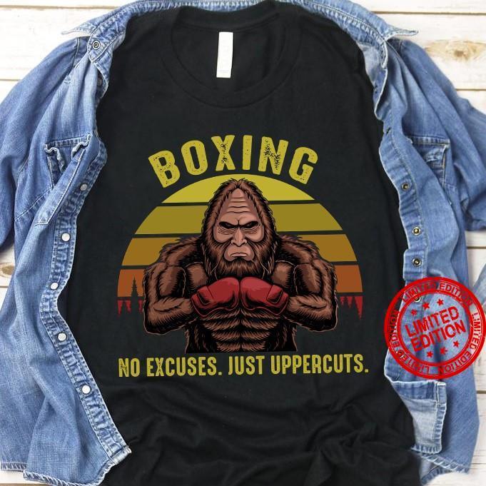 Boxing No Excuses Just Uppercuts Shirt