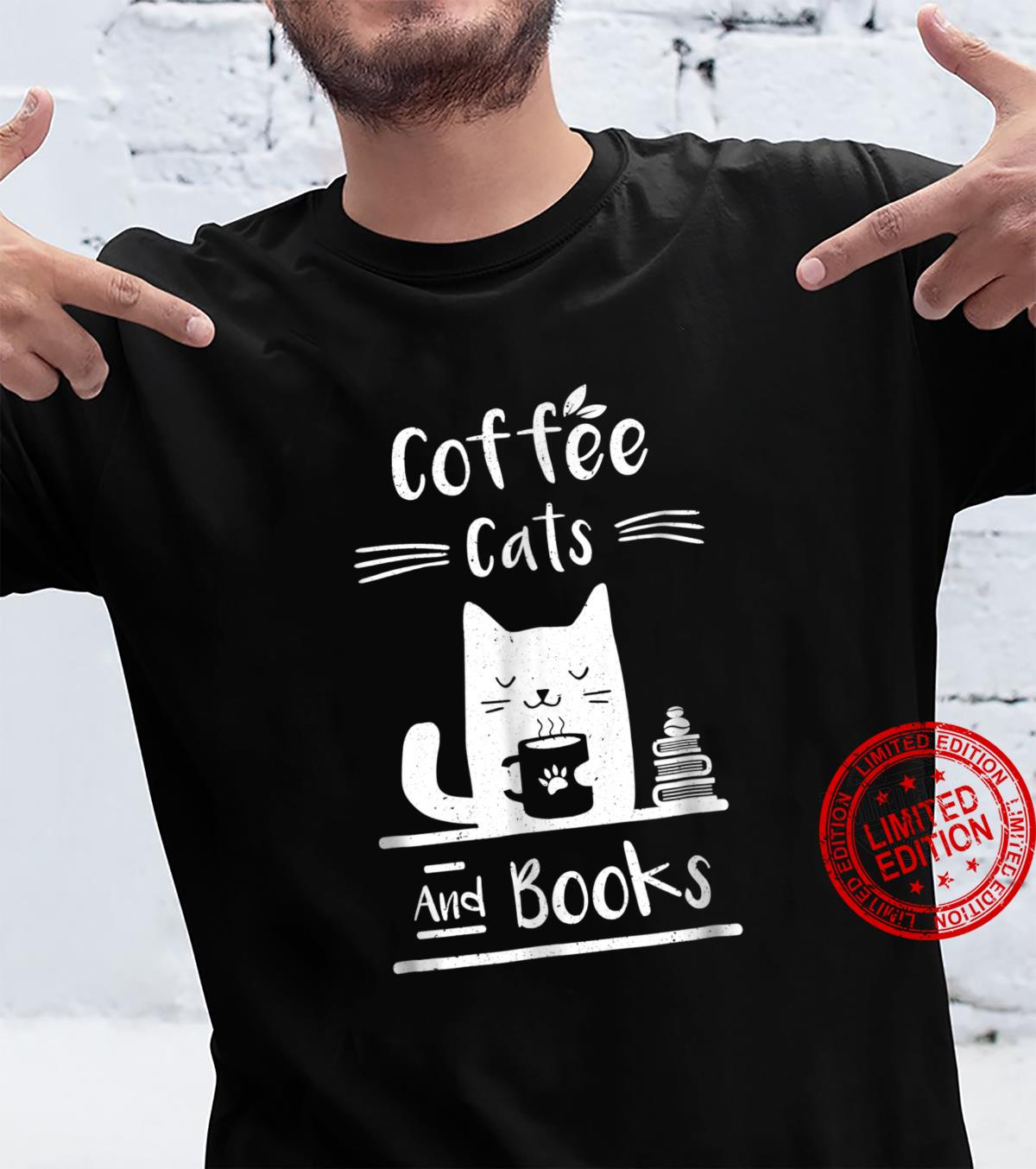Coffee Cats And Books Shirt