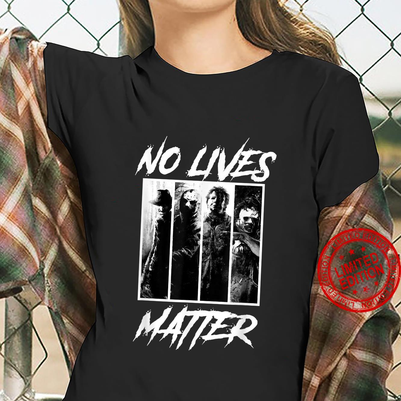 No Lives Matter Slashers Michael Myers Halloween Horror Shirt ladies tee