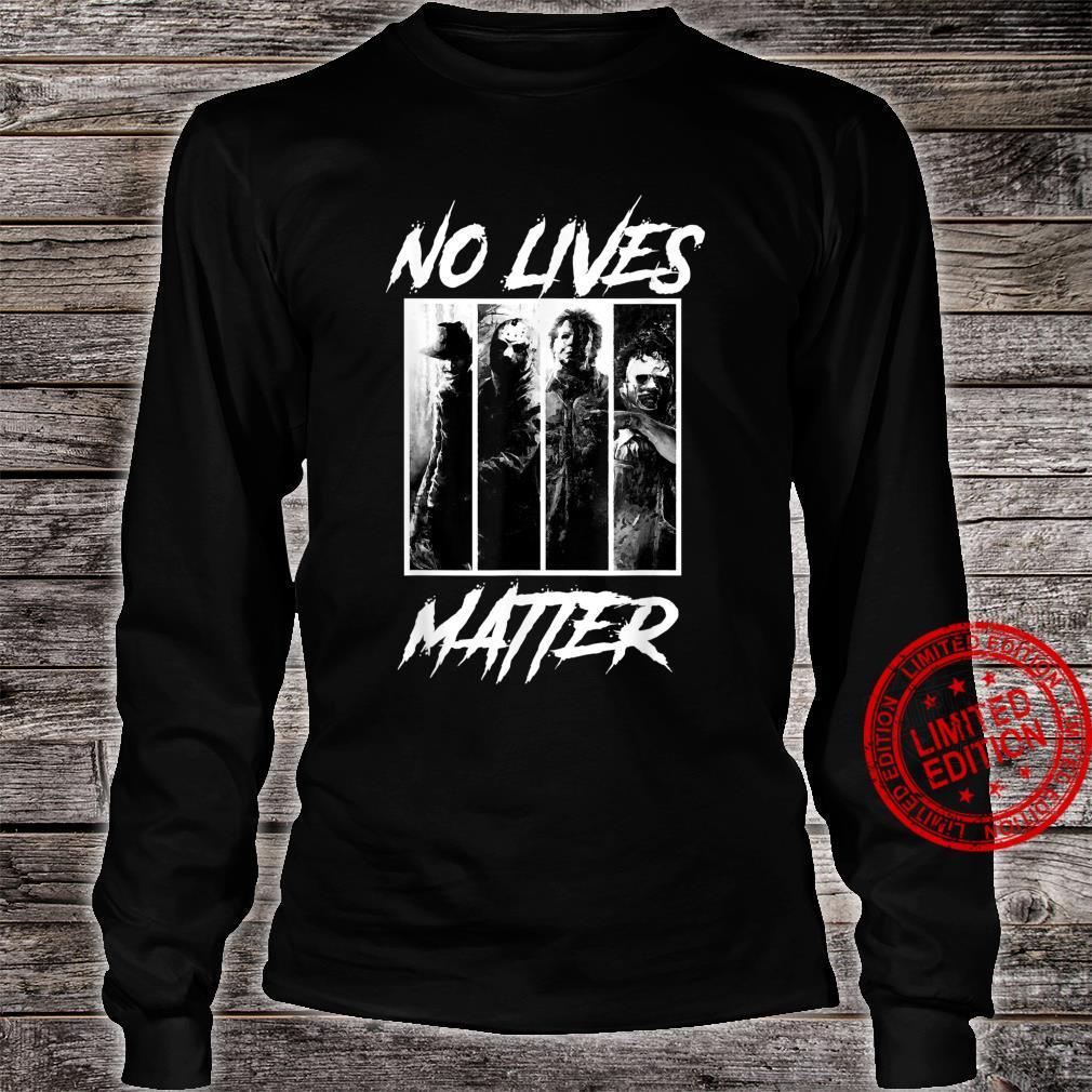 No Lives Matter Slashers Michael Myers Halloween Horror Shirt long sleeved