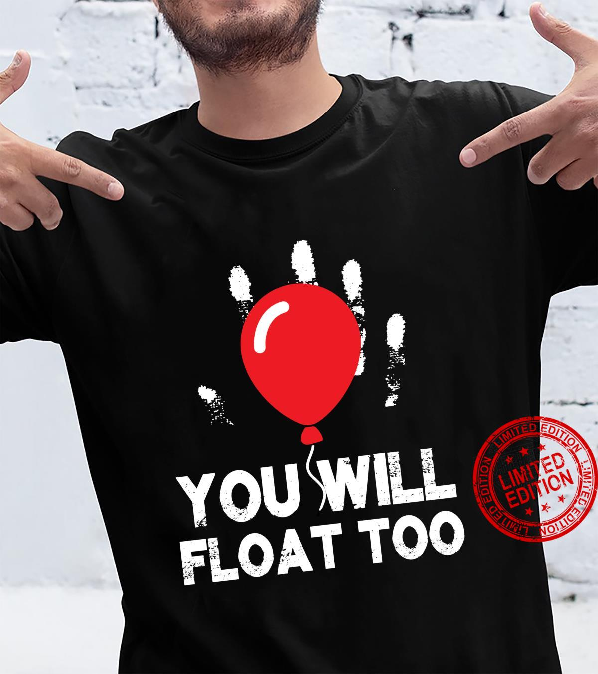 Red Balloon You will Float Too Halloween Horror scary Shirt