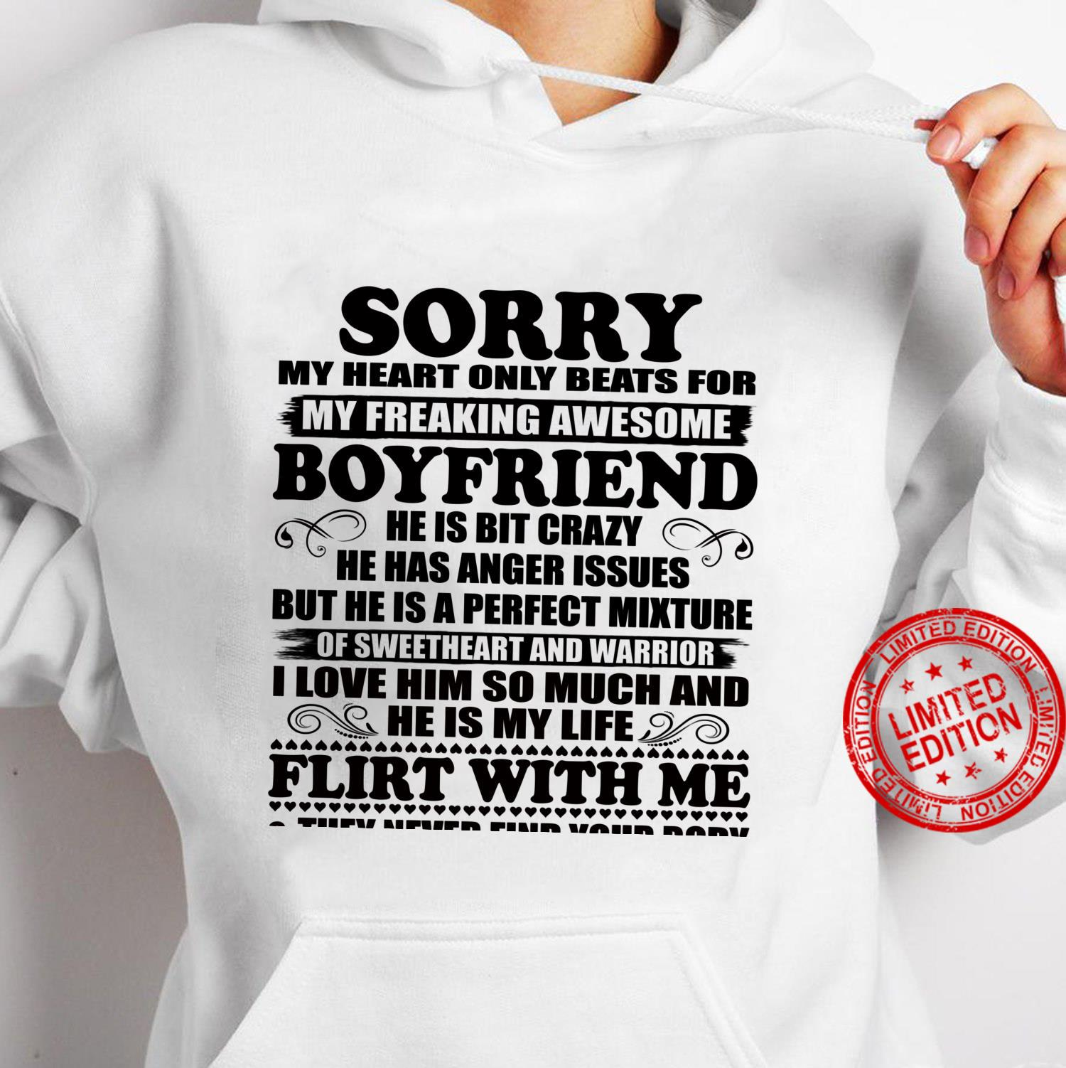 Sorry My Heart Only Beats for My Freaking Awesome Boyfriend Shirt hoodie