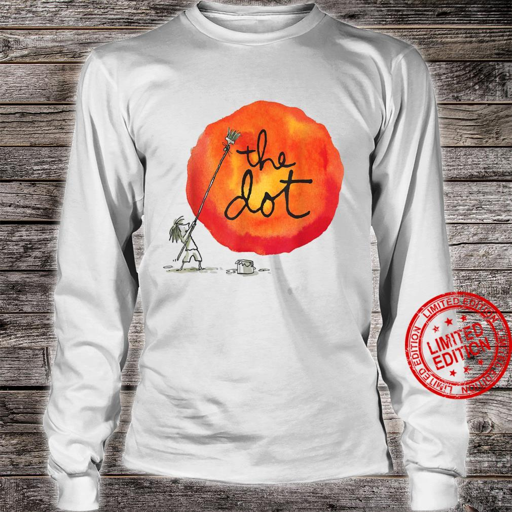 The Dot Day 2019 Make Your Mark And See Where It Takes You Shirt long sleeved