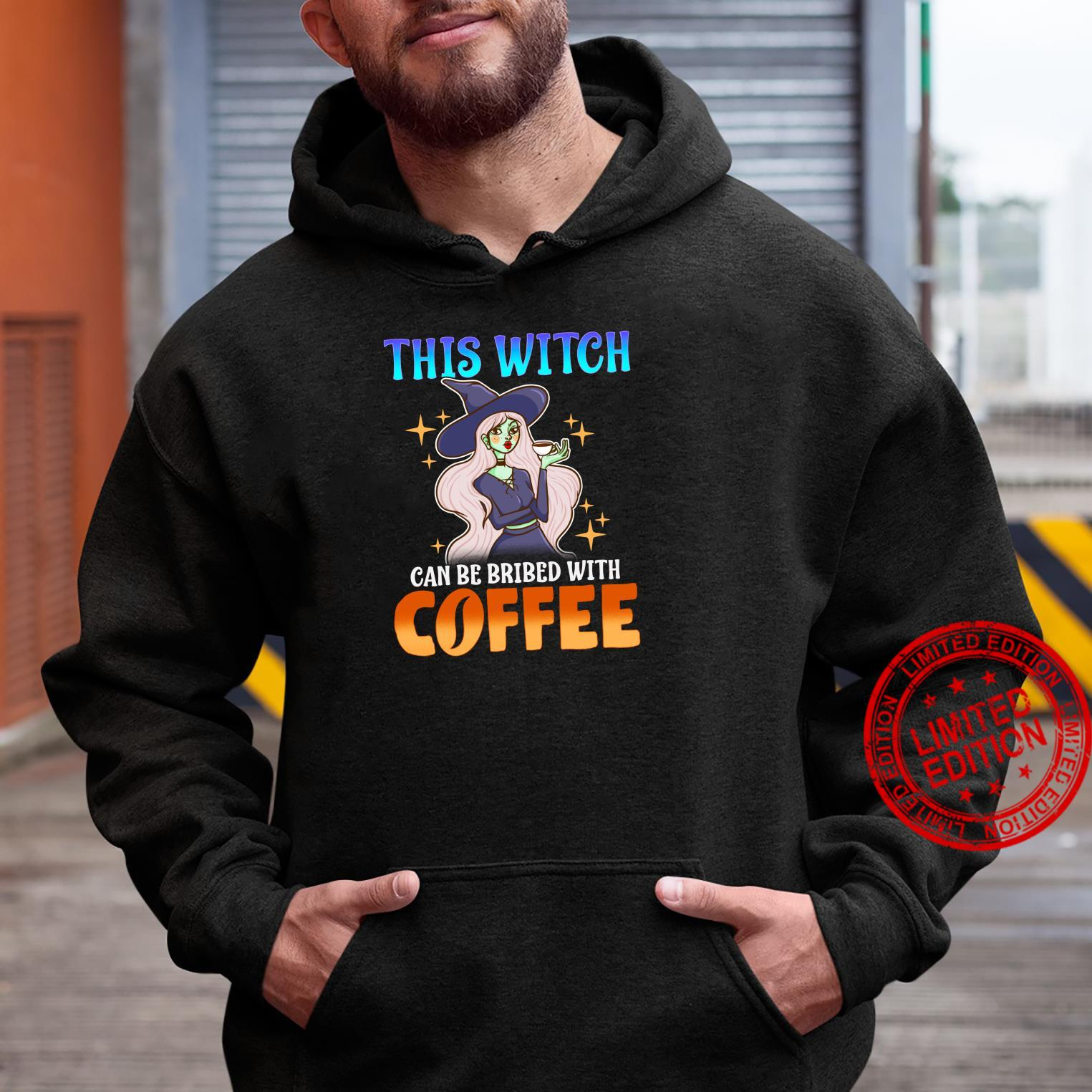 This Witch Can Be Bribed With Coffee Funny Halloween Shirt hoodie