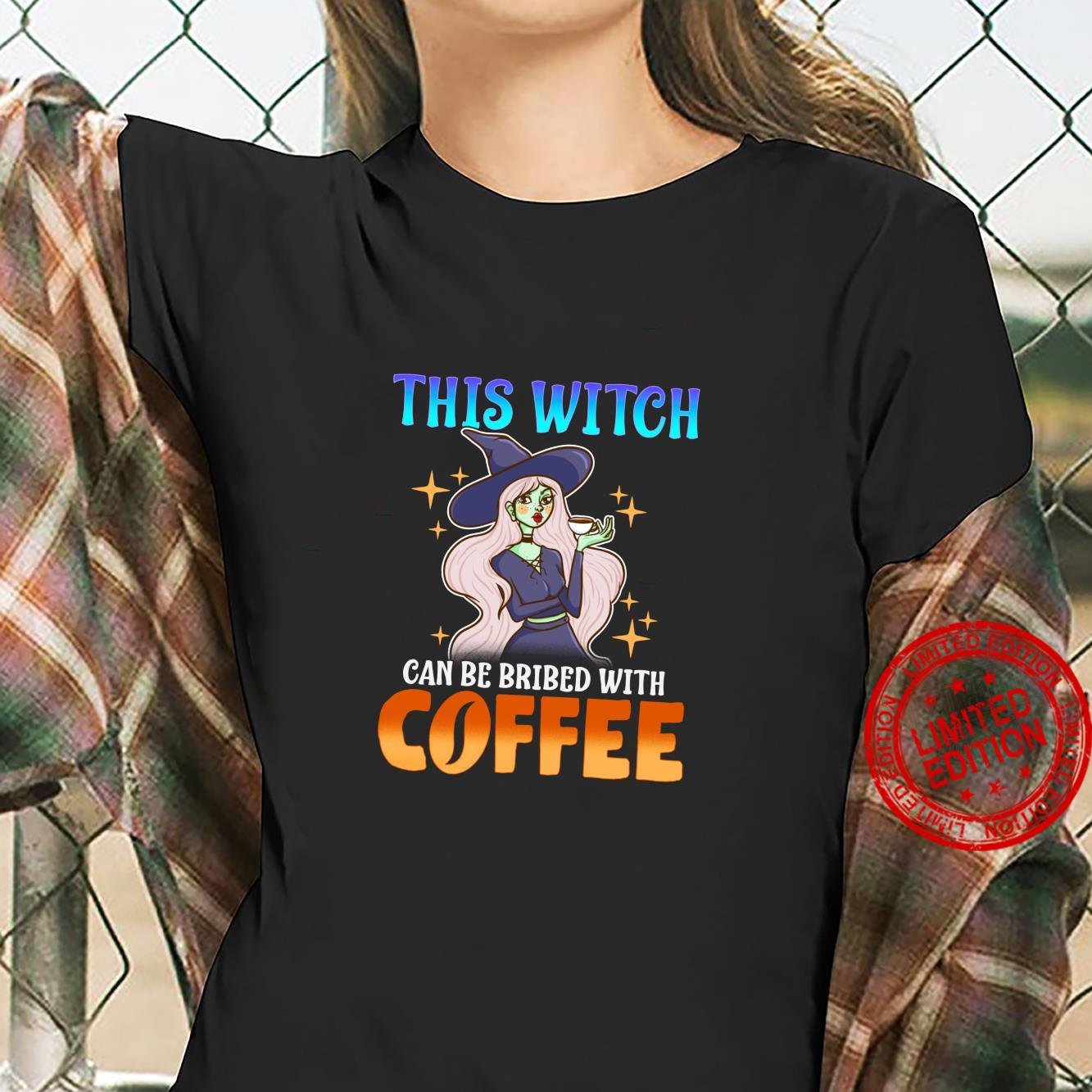 This Witch Can Be Bribed With Coffee Funny Halloween Shirt ladies tee
