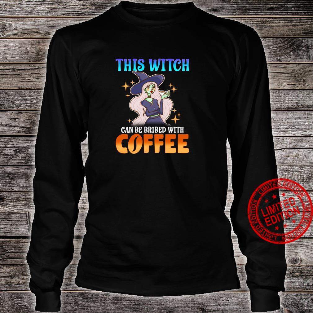 This Witch Can Be Bribed With Coffee Funny Halloween Shirt long sleeved