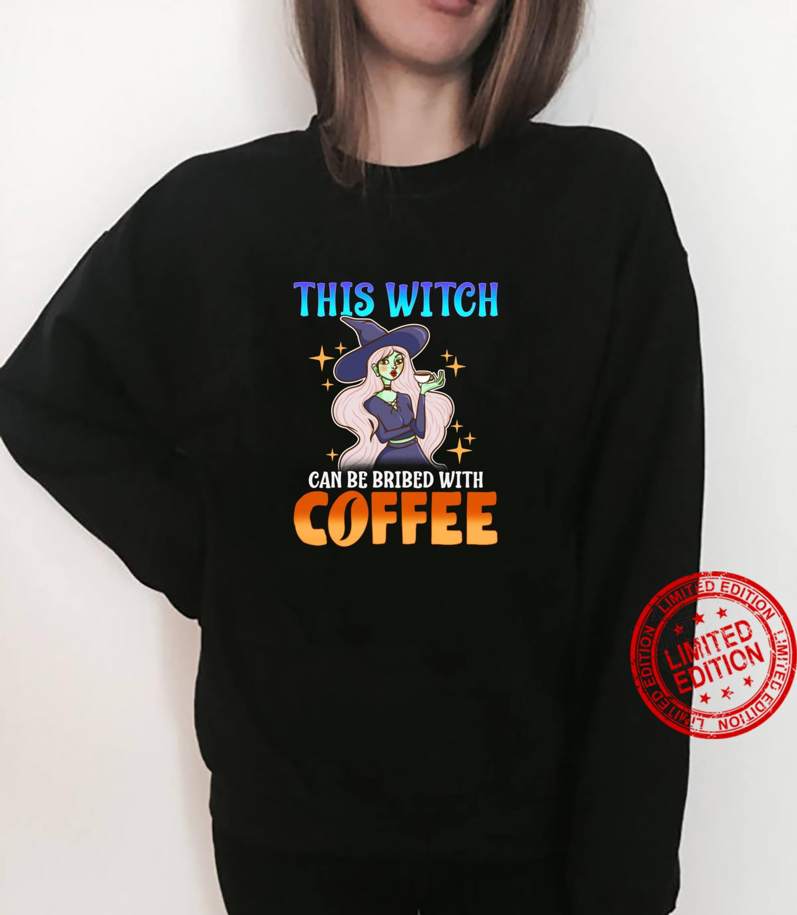 This Witch Can Be Bribed With Coffee Funny Halloween Shirt sweater