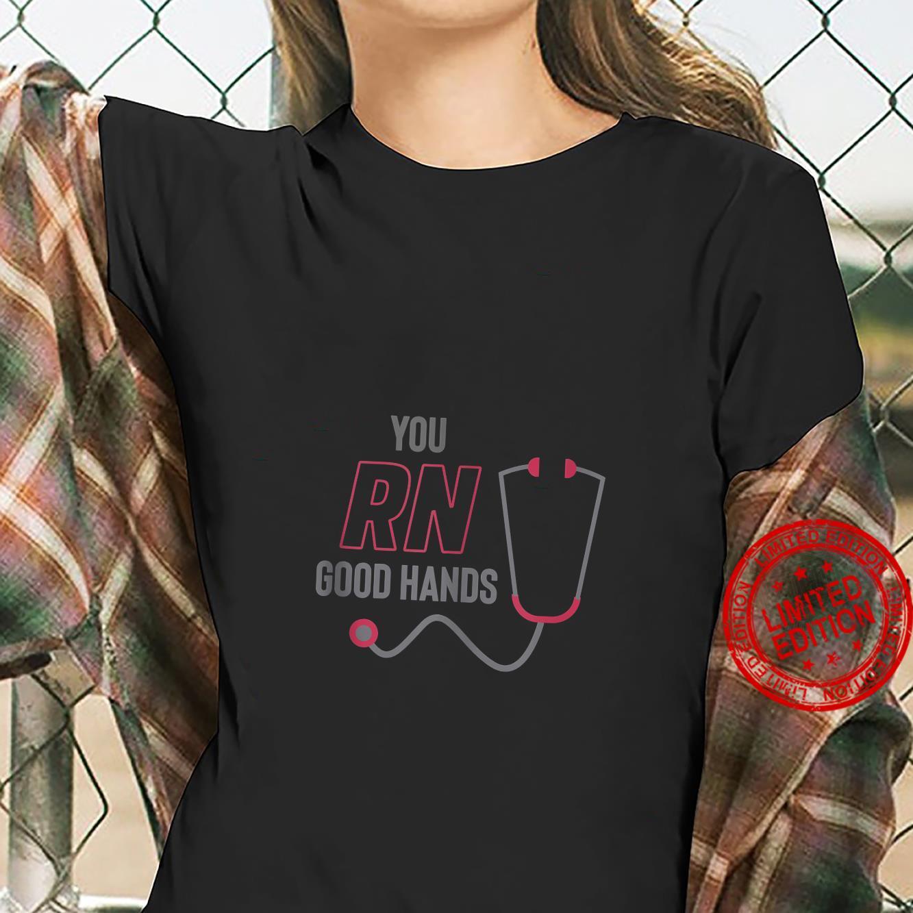 You RN good hands cute nurse, LPN Shirt ladies tee