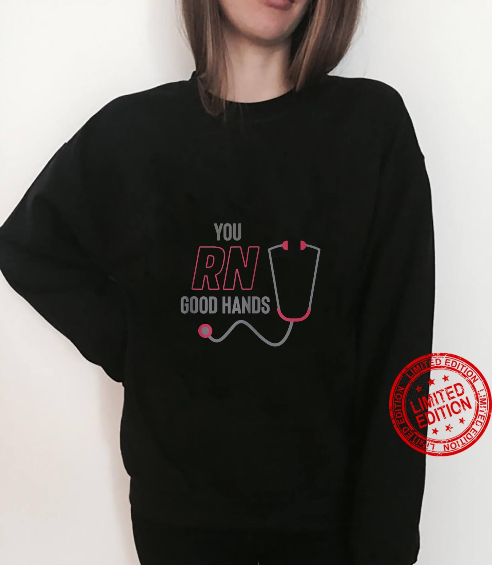 You RN good hands cute nurse, LPN Shirt sweater