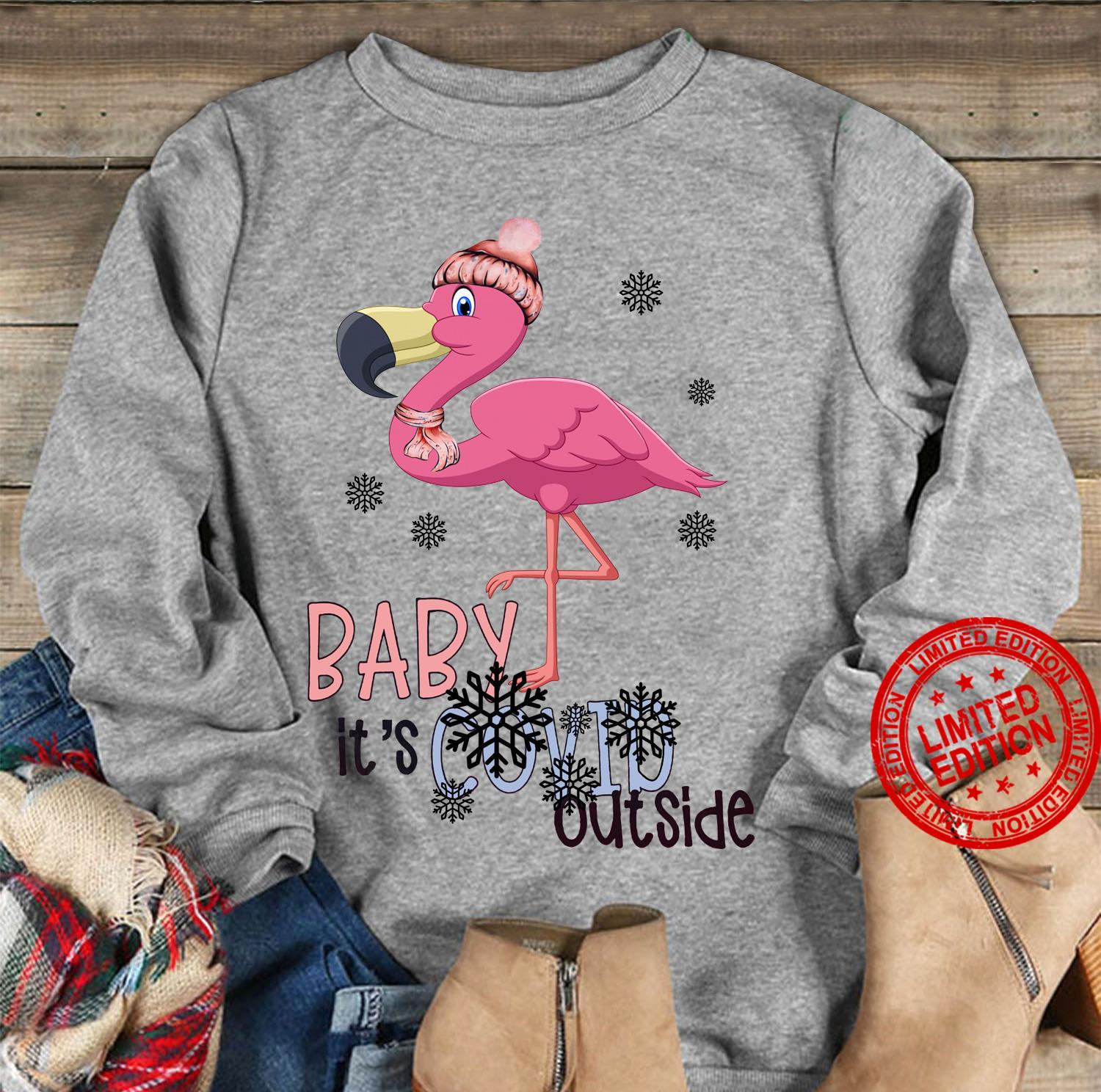 Baby It's Covid Outside Shirt