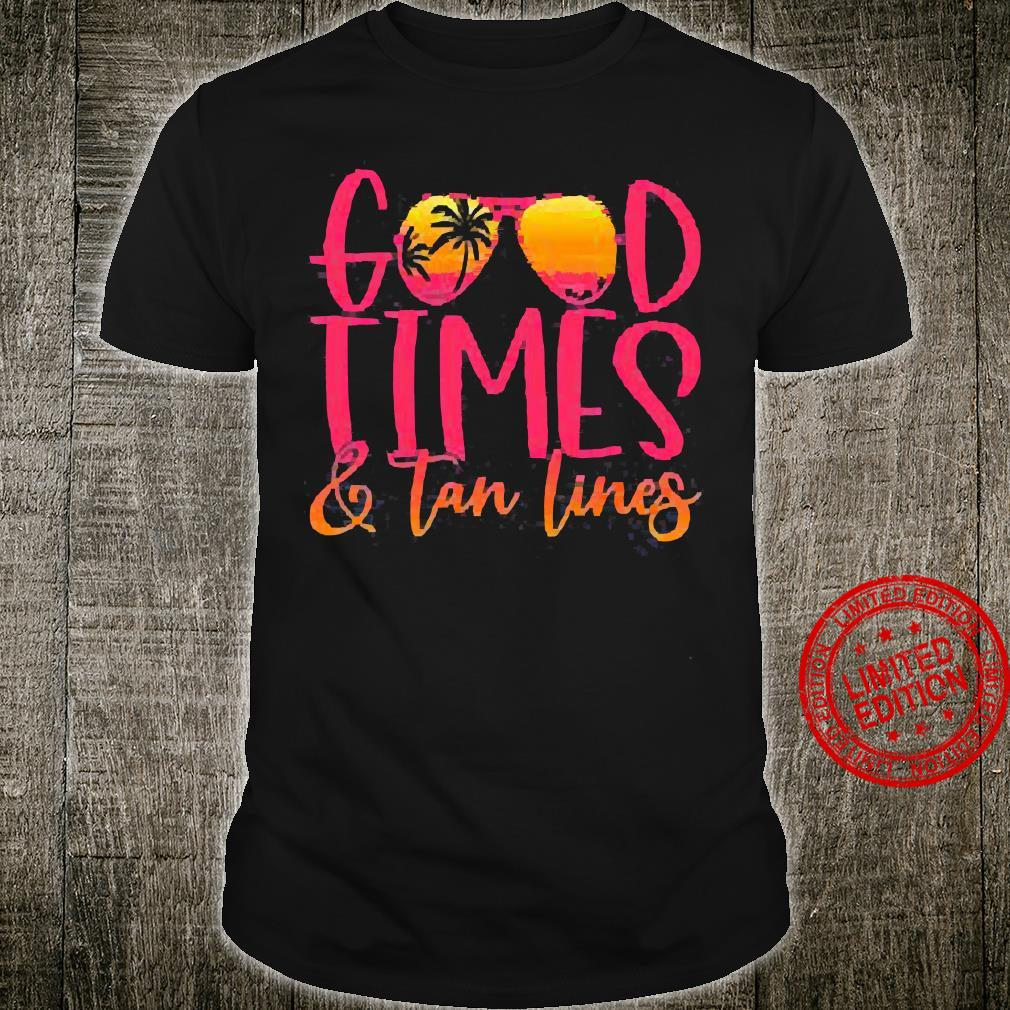 Good Times Tan Lines Shirt unisex