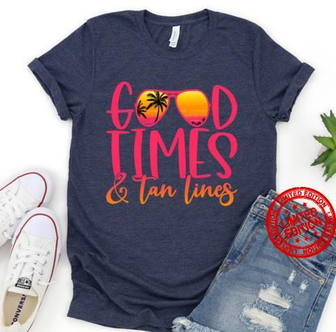Good Times Tan Lines Shirt