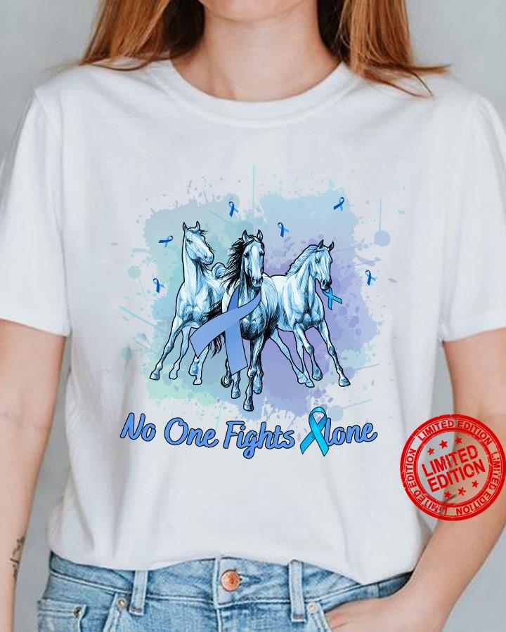 Horse No One Fights Alone Shirt