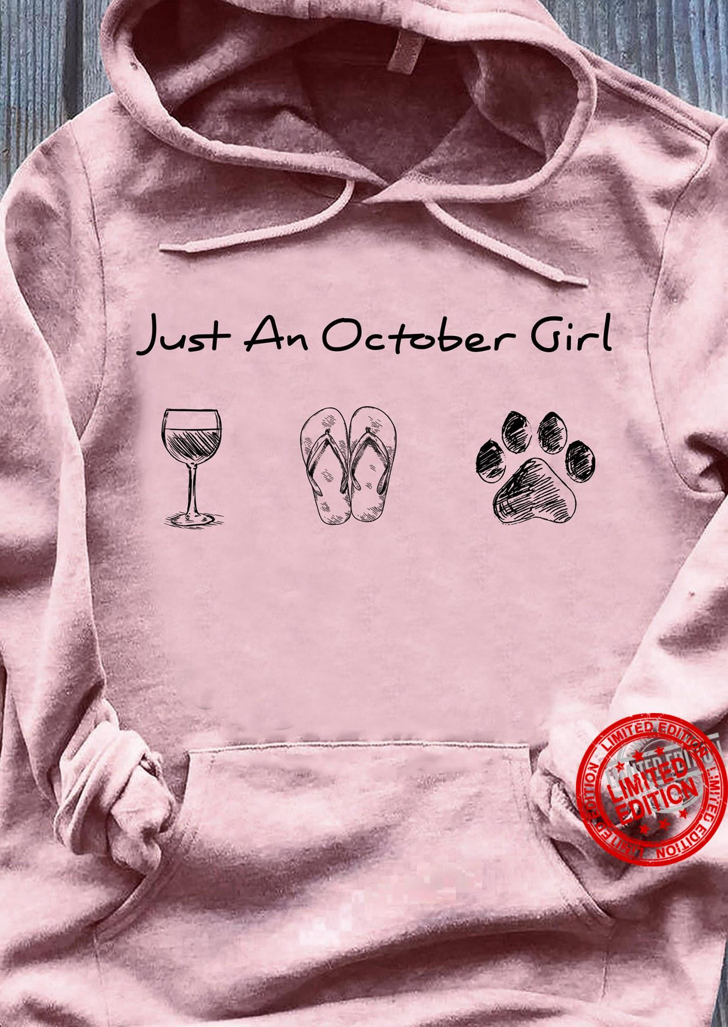 Just An October Girl Wine Flip Flops Dog Shirt