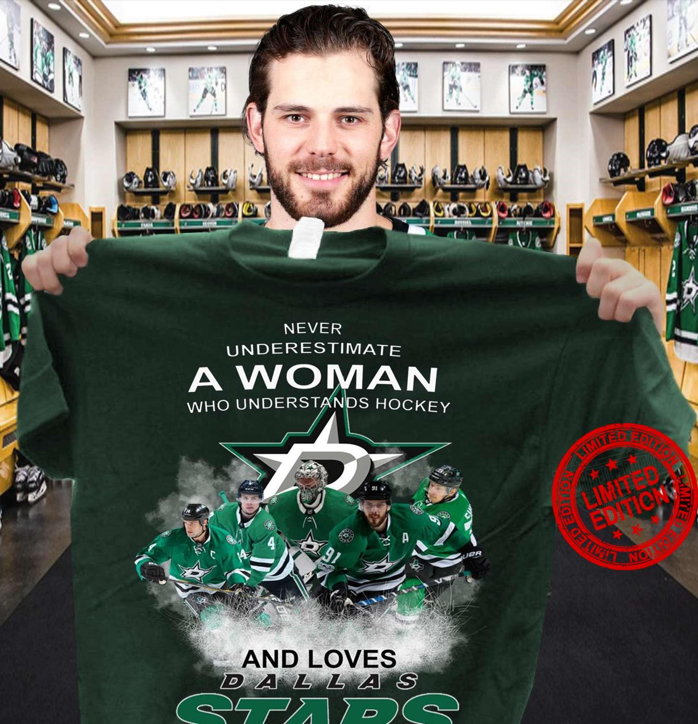 Never Underestimate A Woman Who Understands Hockey And Loves Dallas Stars Shirt