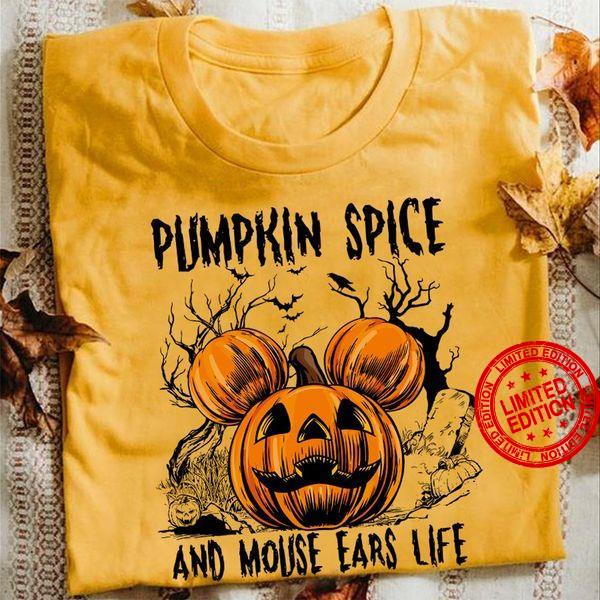 Pumpkin Spice And Mouse Ears Life Shirt