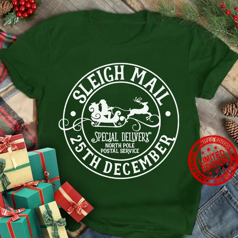 Sleigh Mail Special Delivery North Poe Postal Service 25th December Shirt