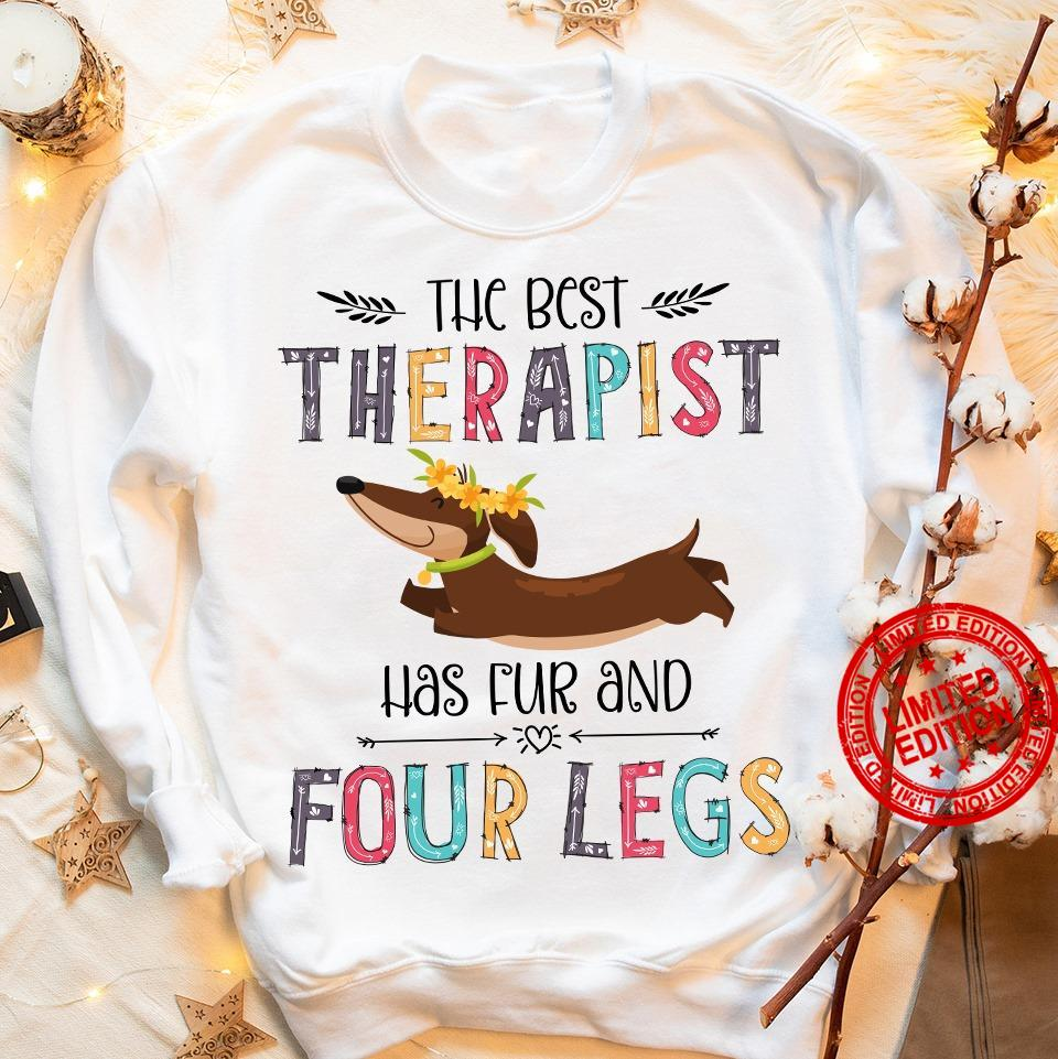 The Best Therapist Has Fur And Four Legs Shirt
