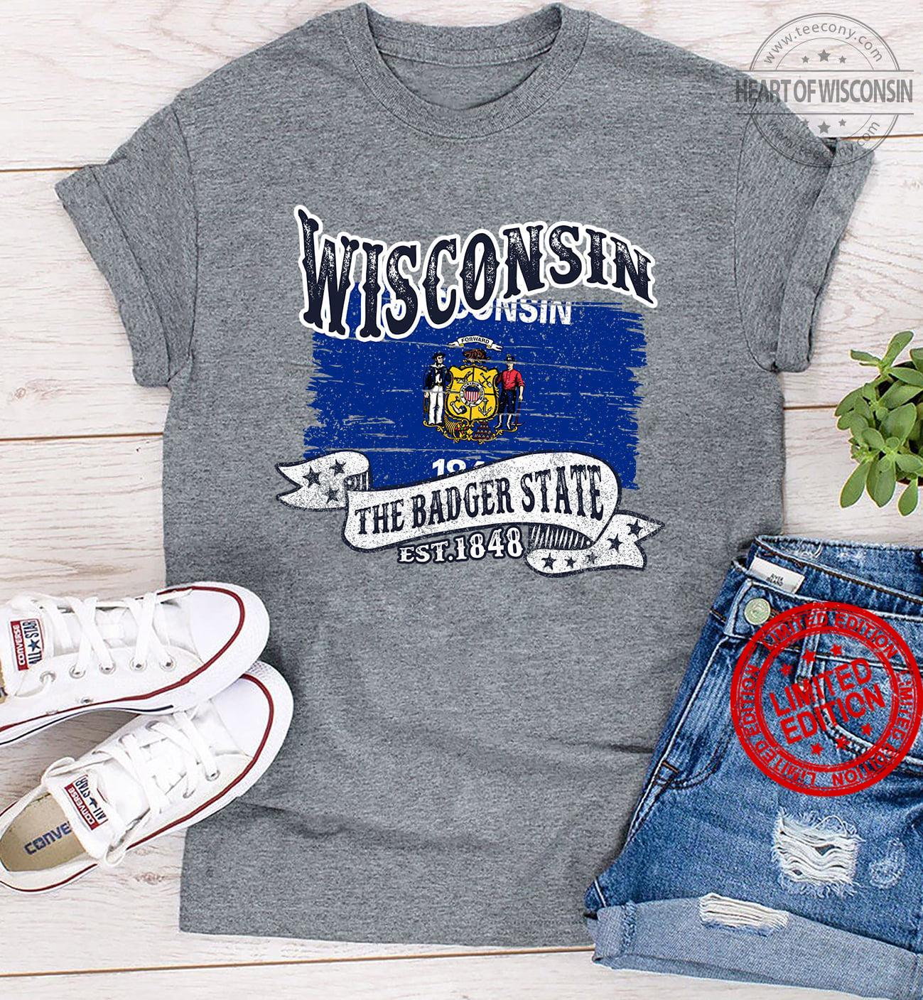 Wisconsin The Badger State Est.1848 Shirt